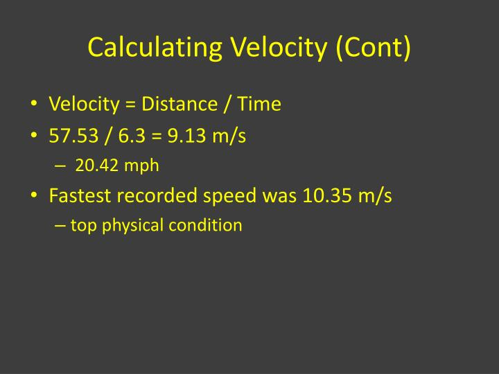 Calculating Velocity (Cont)