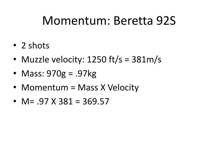 Momentum: Beretta 92S