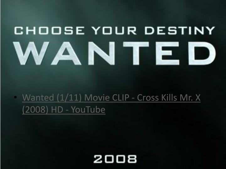 Wanted (1/11) Movie CLIP - Cross Kills Mr. X (2008) HD - YouTube