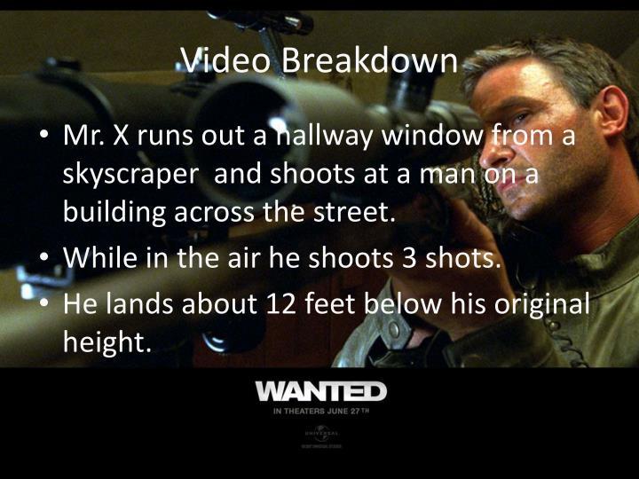 Video Breakdown