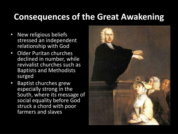Consequences of the Great Awakening