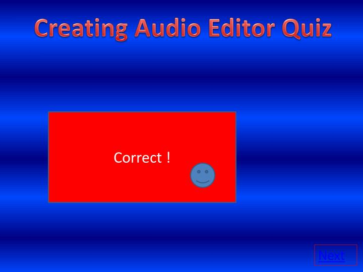 Creating Audio Editor Quiz