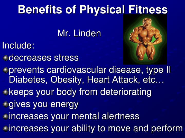 Benefits of Physical Fitness
