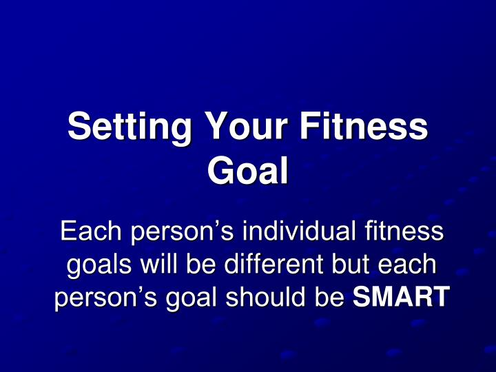 Setting Your Fitness Goal