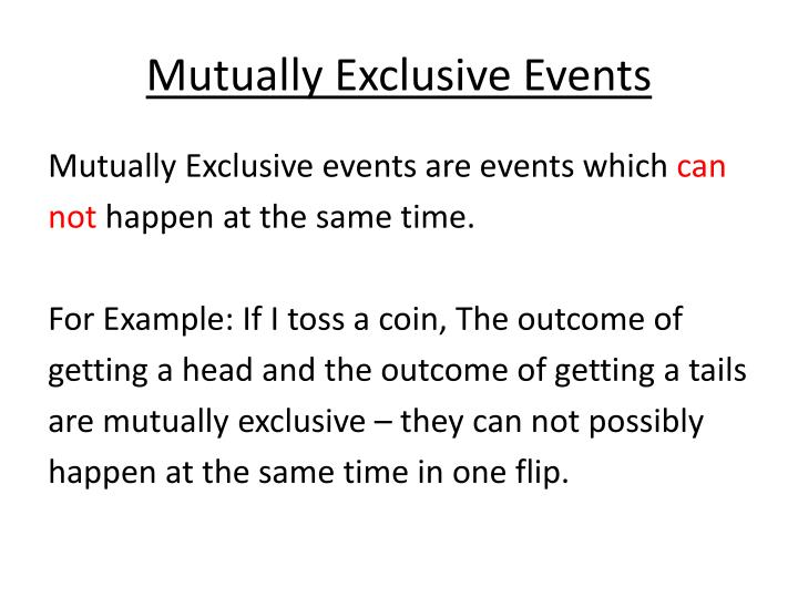 Mutually exclusive events1