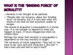 what is the binding force of morality