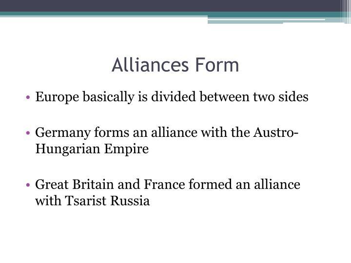 Alliances form