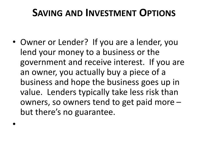 Saving and Investment Options
