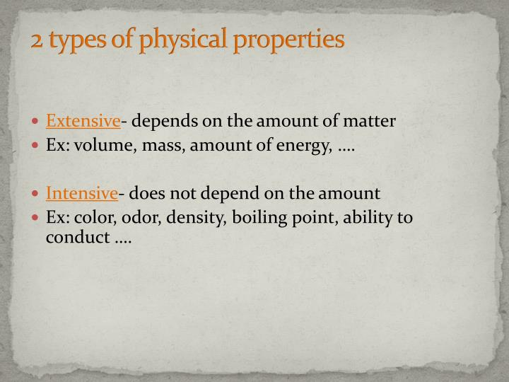 2 types of physical properties