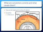 what are convection currents and what causes them