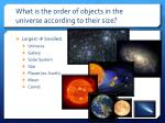 what is the order of objects in the universe according to their size