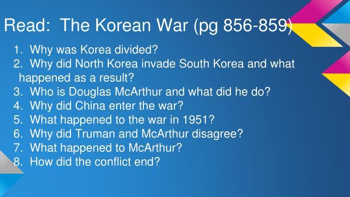 Read the korean war pg 856 859