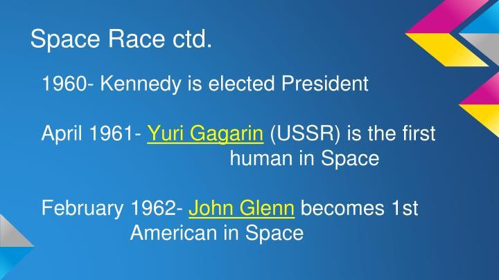 Space Race ctd.