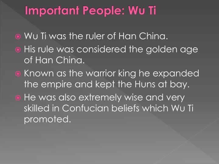Important People: Wu Ti