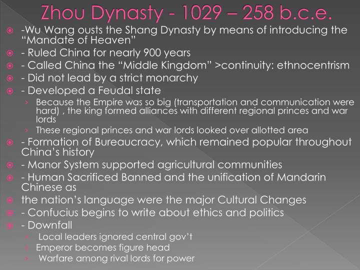 Zhou Dynasty - 1029 – 258 b.c.e.