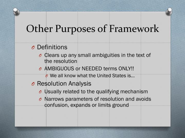 Other Purposes of Framework