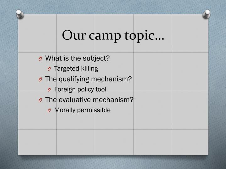 Our camp topic…