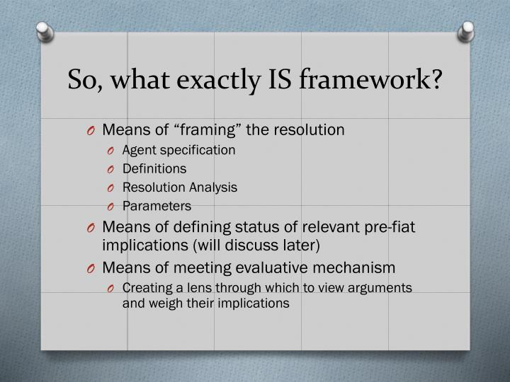 So, what exactly IS framework?