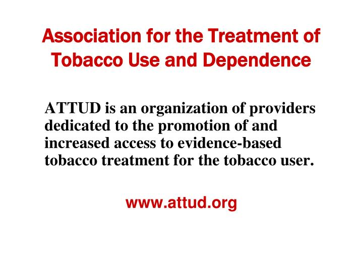 Association for the Treatment of Tobacco Use and Dependence