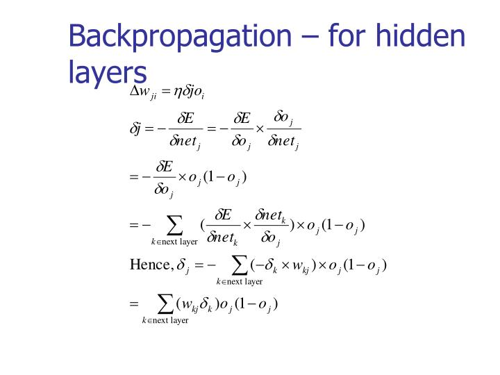 Backpropagation – for hidden layers