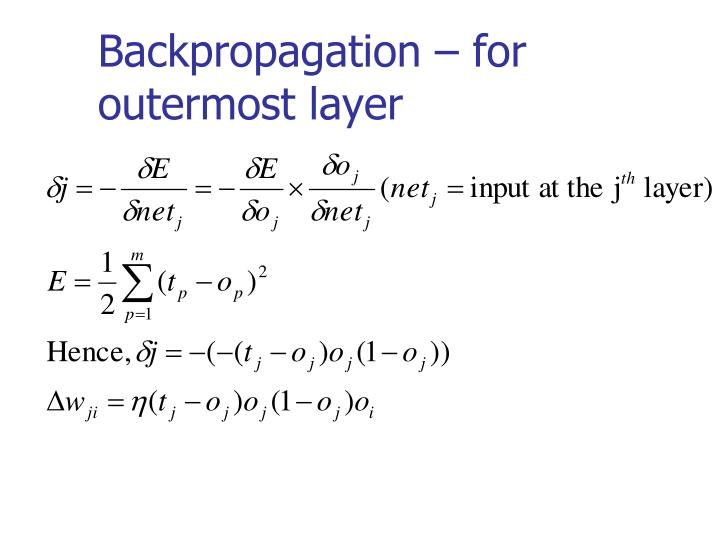 Backpropagation – for outermost layer