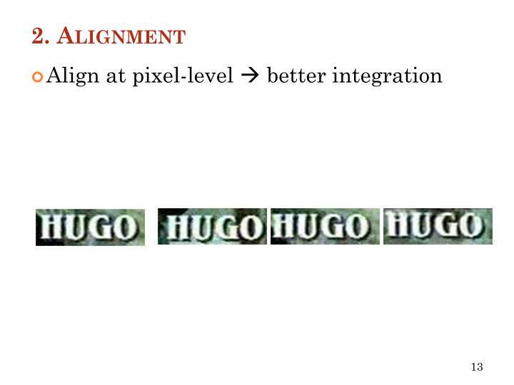 2. Alignment