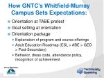 how gntc s whitfield murray campus sets expectations