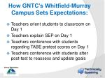how gntc s whitfield murray campus sets expectations1