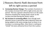 2 reasons atomic radii decrease from left to right across a period