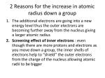 2 reasons for the increase in atomic radius down a group