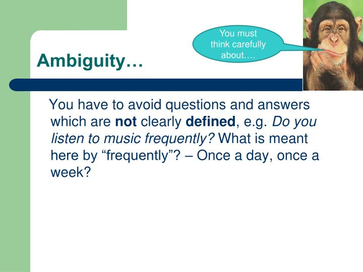 You must think carefully about….