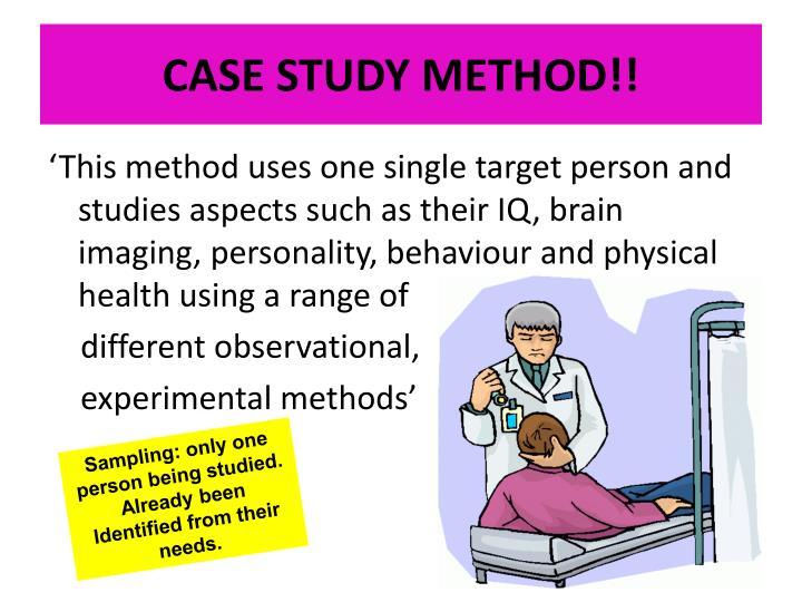 CASE STUDY METHOD!!