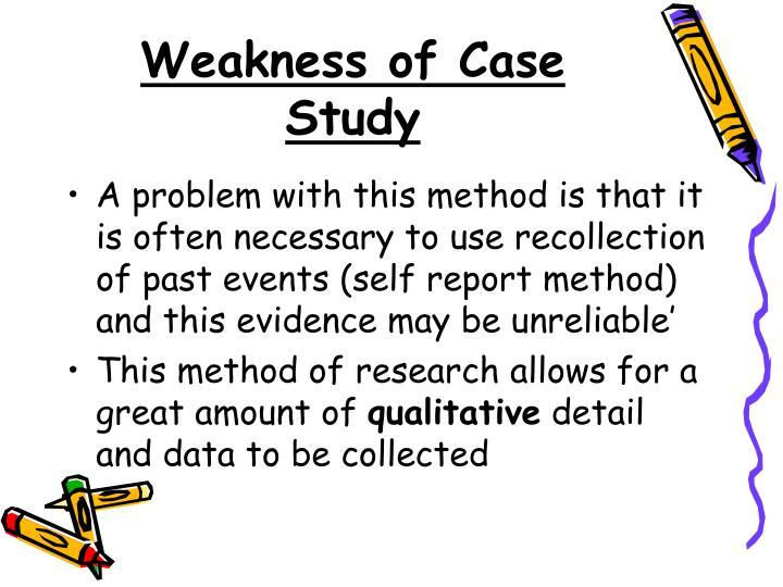 Weakness of Case Study
