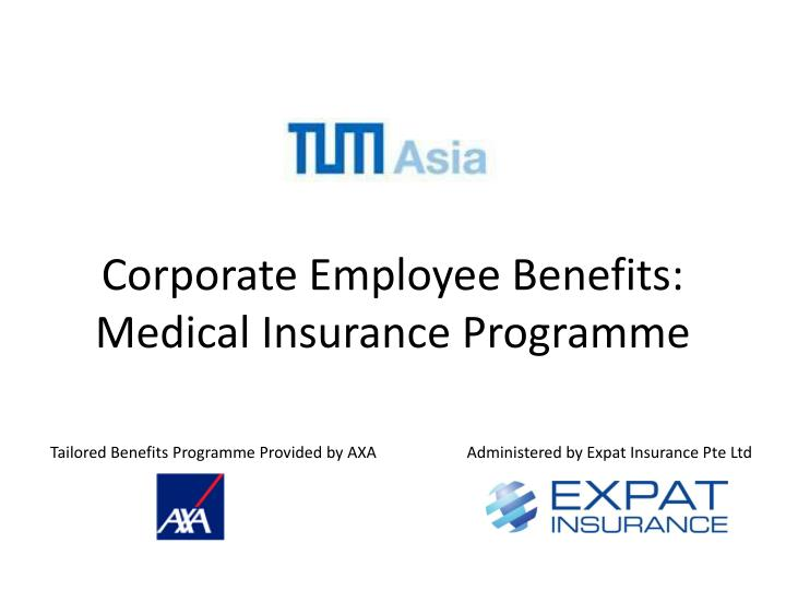 Corporate employee benefits medical insurance programme