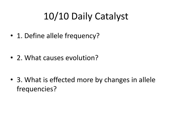 10 10 daily catalyst n.