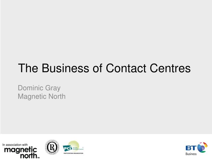 The business of contact centres