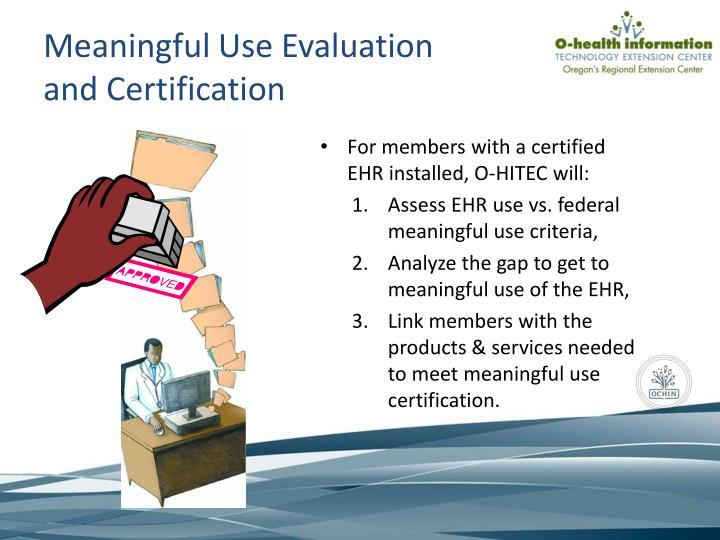 Meaningful Use Evaluation and Certification