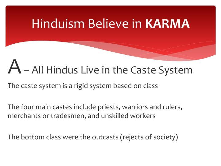 Hinduism believe in karma1