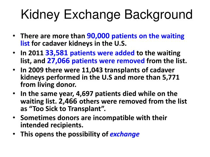 Kidney Exchange Background