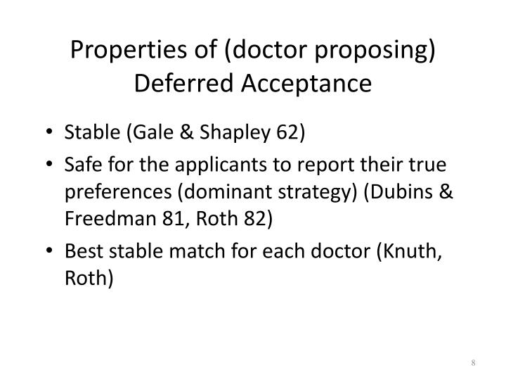 Properties of (doctor proposing) Deferred Acceptance