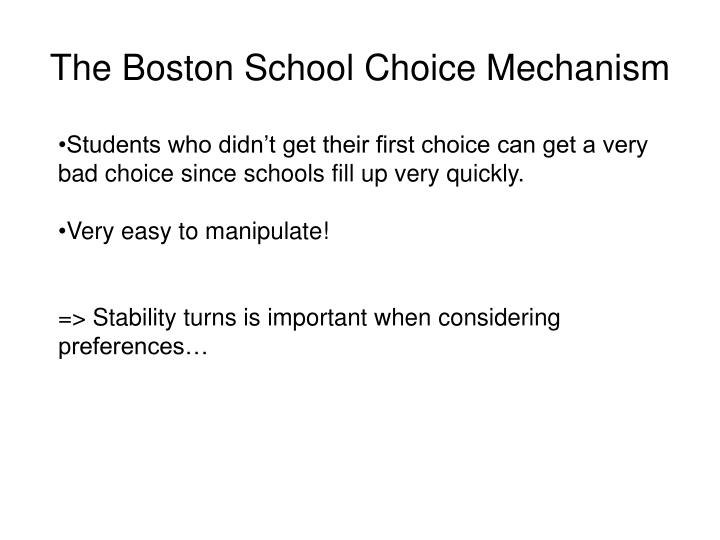The Boston School Choice Mechanism