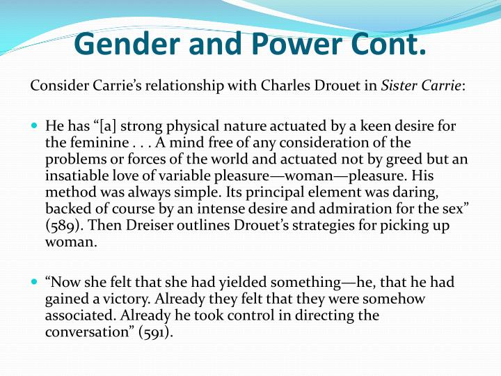 Gender and Power Cont.