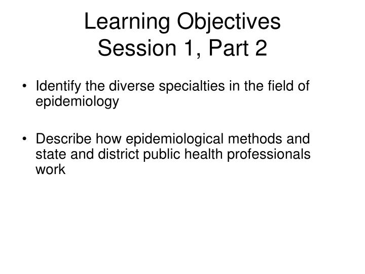 Learning objectives session 1 part 2