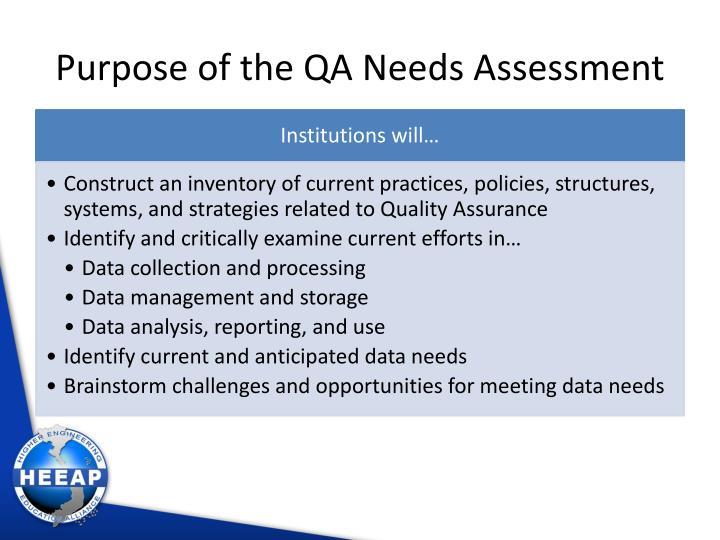 Purpose of the qa needs assessment