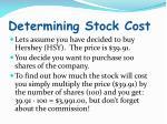 determining stock cost