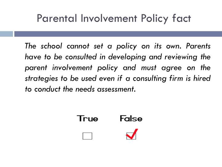 Parental Involvement Policy fact