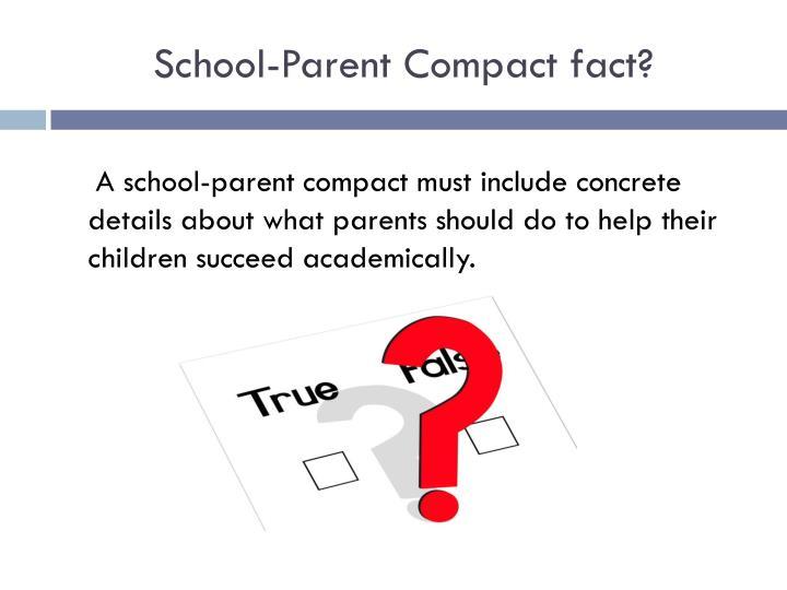 School-Parent Compact fact?