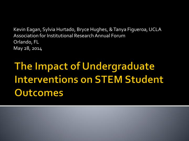 the impact of undergraduate interventions on stem student outcomes n.