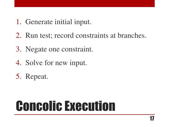 Generate initial input.
