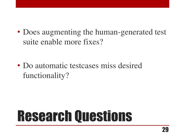 Does augmenting the human-generated test suite enable more fixes?